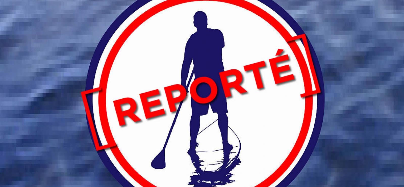 Reporté - Course Paddle Raid - Ultra Paddle race Calvi St Raphaël