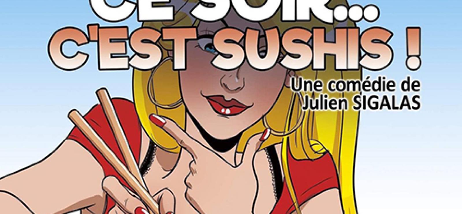Festival du Rire 'Ce soir, c'est Sushis'